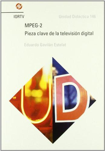 Mpeg-2 - pieza clave de la TV digital