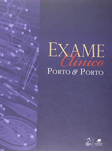 Exame Clínico. Porto & Porto