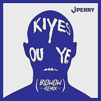 Kiyes ou ye (Remix)