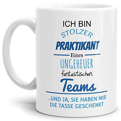 Tasse mit Spruch Stolzer Praktikant Eines Ungeheuer Fantastischen Teams Weiss - Abschieds-Geschenk/Büro/Arbeit