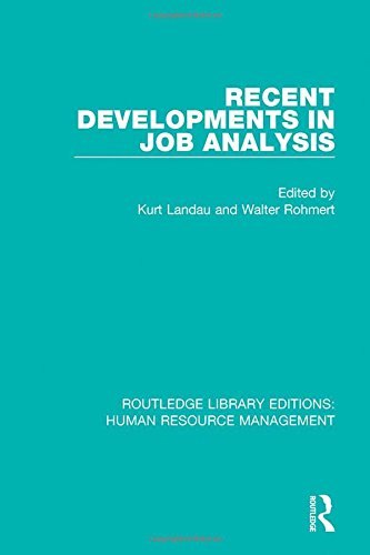 Recent Developments in Job Analysis (Routledge Library Editions: Human Resource Management)