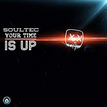 Your Time Is Up