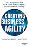 Creating Business Agility: How Convergence of Cloud