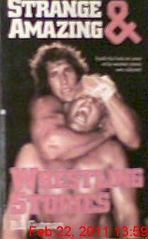 Strange and Amazing Wrestling Stories 0671611348 Book Cover