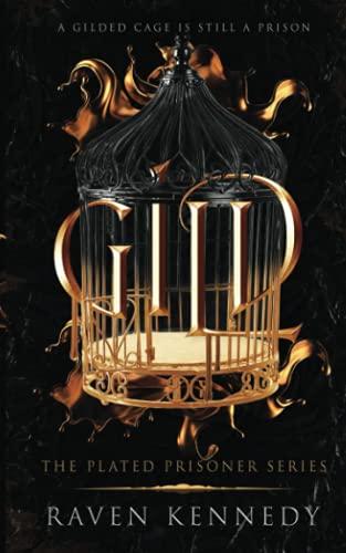 Gild: 1 (The Plated Prisoner Series)