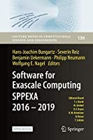 Software for Exascale Computing - SPPEXA 2016-2019 (Lecture Notes in Computational Science and Engineering (136))