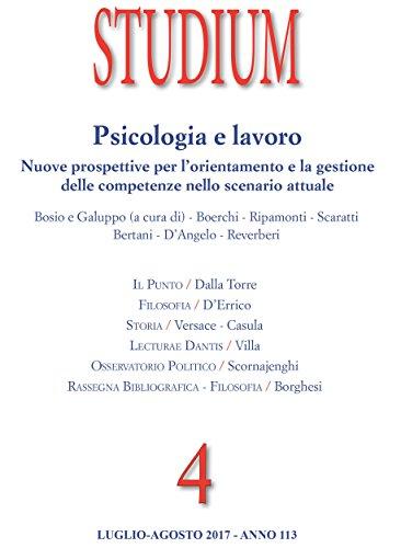Studium- Psicologia e lavoro: Nuove prospettive per l'orientamento e la gestione  delle competenze nello scenario attuale: Rivista bimestrale 2017 (4)