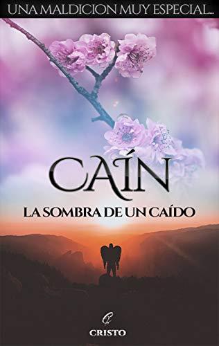 Caín: la sombra de un caído de Cristo Alcalá
