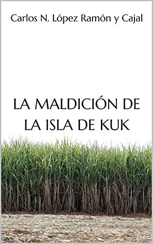 La maldición de la isla de Kuk