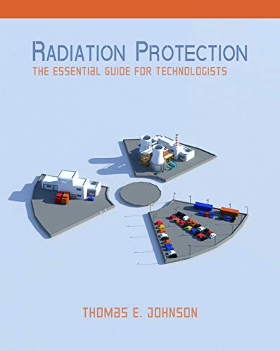 Radiation Protection: The Essential Guide for Technologists
