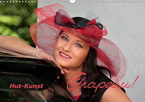 Chapeau! Hut-Kunst (Wandkalender 2021 DIN A3 quer)