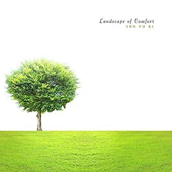 Landscape Of Comfort