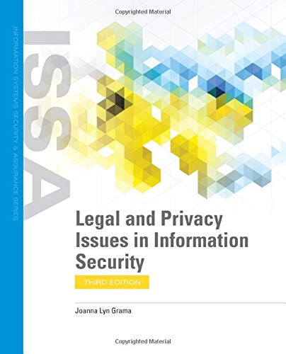 Compare Textbook Prices for Legal and Privacy Issues in Information Security 3 Edition ISBN 9781284207804 by Grama, Joanna Lyn