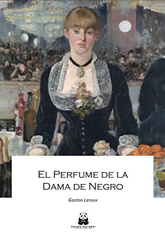 El perfume de la dama de negro (Clásicos Kaizen nº 16)