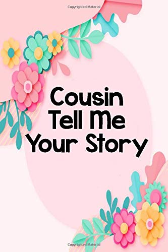 Cousin Tell Me Your S