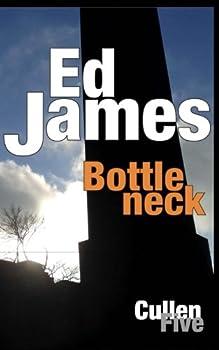 Bottleneck - Book #5 of the Scott Cullen Mysteries