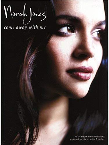 Norah Jones: Come Away With Me (PVG). Für Klavier, Gesang & Gitarre(mit Griffbildern)