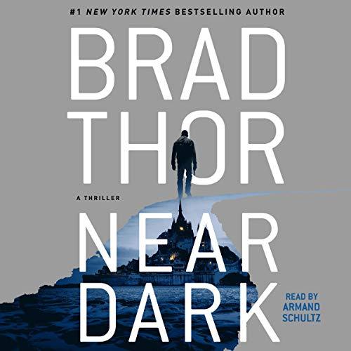 Near Dark Audiobook By Brad Thor cover art