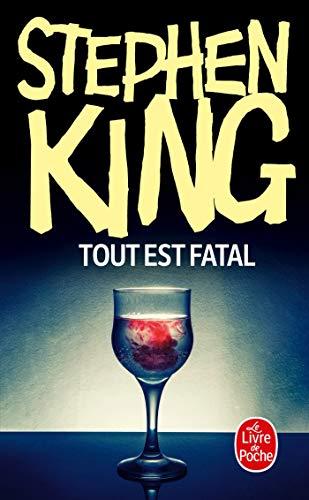 Tout Est Fatal (Ldp Litt.Fantas) (French Edition)