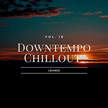 Downtempo Chillout Lounge, Vol.16