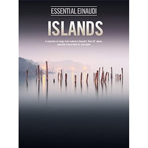Ludovico Einaudi: Islands - Essential Einaudi [Lingua inglese]: A Selection of Songs from Ludovico Einaudi's