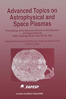 Advanced Topics on Astrophysical and Space Plasmas