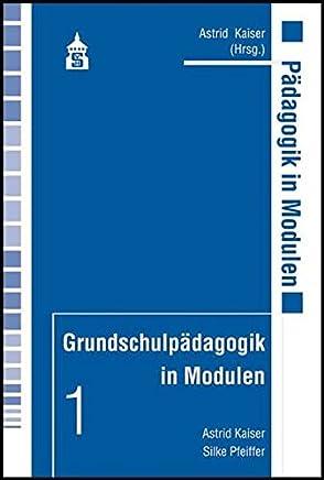 Grundschulpädagogik in Modulen 1