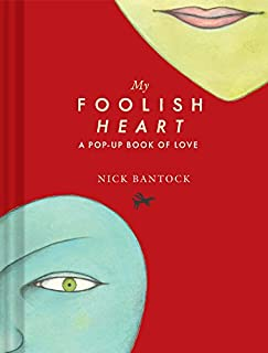 My Foolish Heart: A Pop-Up Book of Love: (Pop-Up Book, Romantic Book, Gift for Partners)