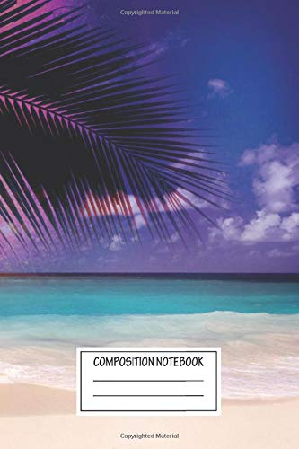 Composition Notebook: Landscapes Summer That Feeling I Created This Photo Composi Lovely Canvases Wide Ruled Note Book, Diary, Planner, Journal for Writing