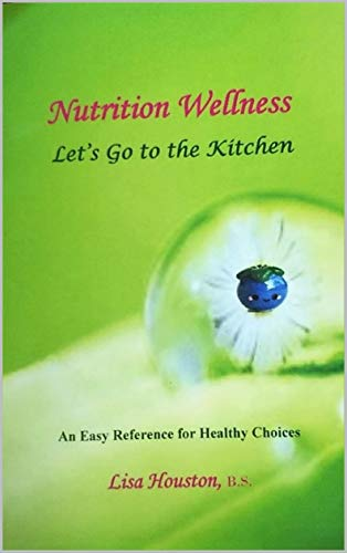 Nutrition Wellness: Let's Go to ...