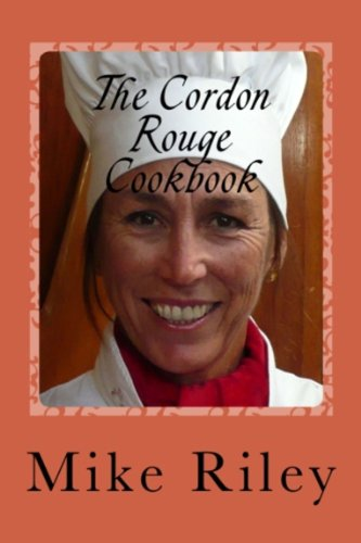 The Cordon Rouge Cookbook (English Edition)