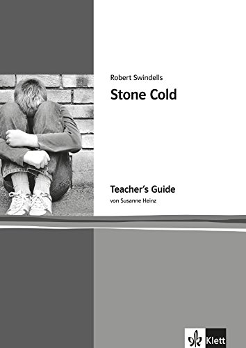 Stone Cold. Teacher's Guide. Lehrerbände Young Adult Literature: Klett English Editions