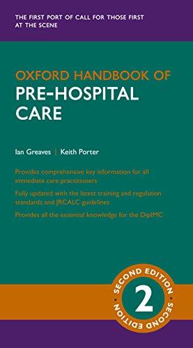 Oxford Handbook of Pre-hospital Care (Oxford Medical Handbooks) (English Edition)