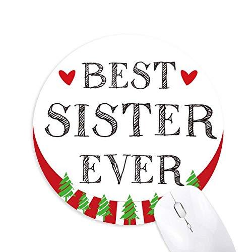 Beste Schwester je Zitat Herz Rund Gummi Maus Pad Weihnachtsdekoration