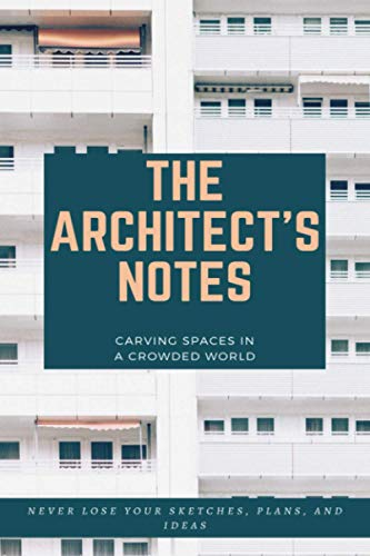 Notebook/ Daily planner: 'The Architect's Notes': The Architect's daily Agenda/Notebook/planner-For proud artists- 120 pages- 6x9' (Premium Quality)