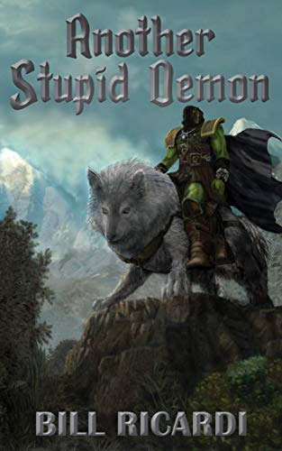 Another Stupid Demon (Another Stupid Trilogy Book 2) (English Edition)