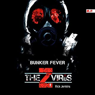 The Z Virus, Vol 1: Bunker Fever  audiobook cover art