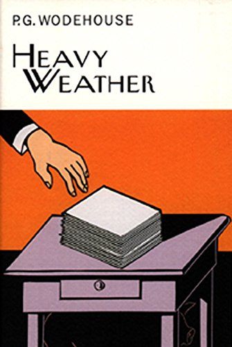 Heavy Weather (Everyman's Library P G WODEHOUSE)