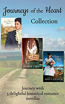 Journeys of the Heart: inspirational historical romance by [Camille Elliot, Winnie Griggs, Erica Vetsch]