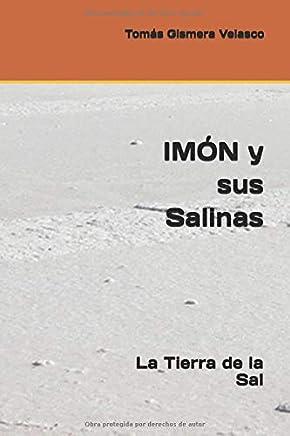IMÓN y sus Salinas: La Tierra de la Sal