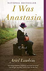 I Was Anastasia by Ariel Lawhon book cover