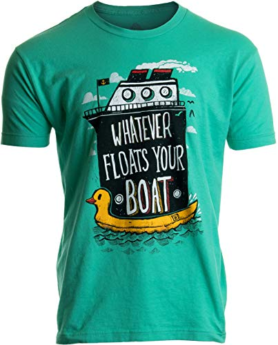 Whatever Floats Your Boat   Cruise Ship Funny Cruising Humor Men Women T-Shirt-(Adult,L) Mint