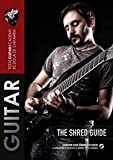 The Shred Guide: (Collection of 120 guitar exercises) (TGA Signature Book)