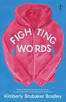 Fighting Words by [Kimberly Brubaker Bradley]