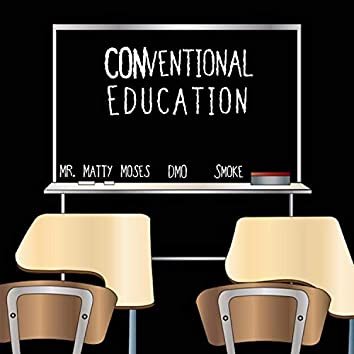 Conventional Education (feat. DMO & Smoke)