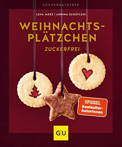 Weihnachtsplätzchen zuckerfrei (GU KüchenRatgeber)