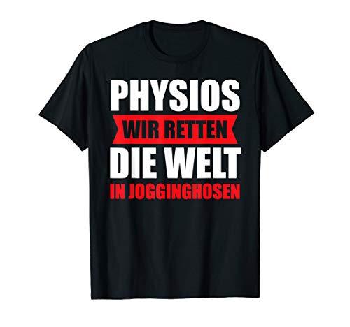 Physio Praxis Physiotherapeutin Physiotherapeuten Geschenk T-Shirt