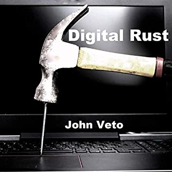 Digital Rust