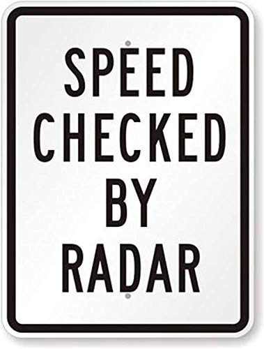 KAMA Aluminum Metal Sign Road Sign New Speed Checked by Radar Sign Tin Sign Street Sign 8x12 INCH