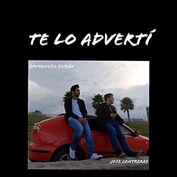 Te Lo Advertí (feat. Jose Contreras)